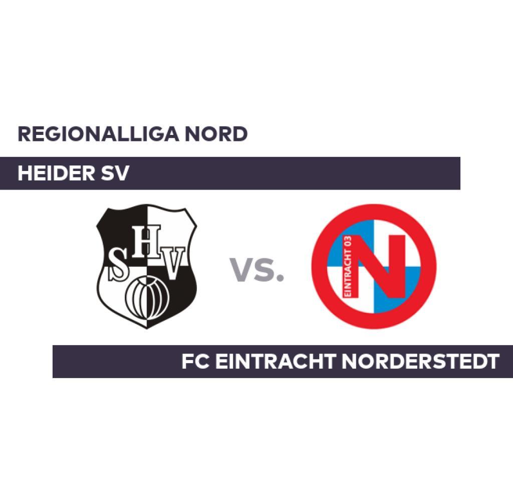 Heider SV - FC Eintracht Norderstedt: Heide Doesn't Come From the Basement - Regionalliga Nord